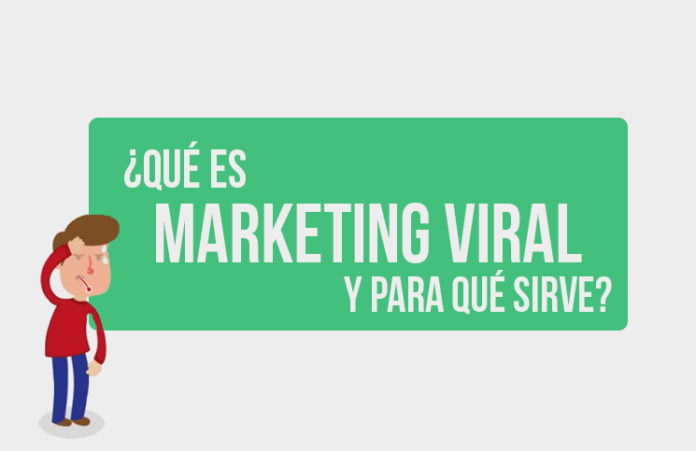 que es marketing viral y para que sirve