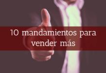 10 mandamientos para vender más