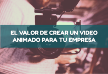 Valor crear video animado para tu empresa