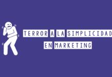terror a la simplicidad en marketing